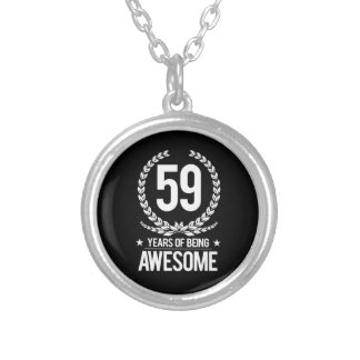 59th Birthday (59 Years Of Being Awesome) Silver Plated Necklace