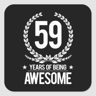 59th Birthday (59 Years Of Being Awesome) Square Sticker