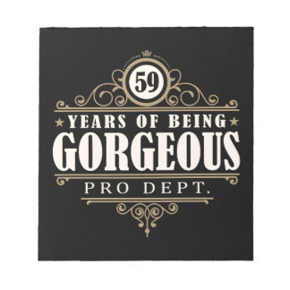 59th Birthday (59 Years Of Being Gorgeous) Notepad