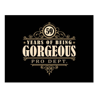 59th Birthday (59 Years Of Being Gorgeous) Postcard