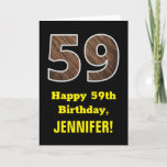 "[ Thumbnail: 59th Birthday: Name, Faux Wood Grain Pattern ""59"" Card ]"