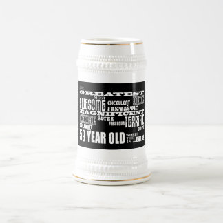 59th Birthday Party Greatest Fifty Nine Year Old 18 Oz Beer Stein