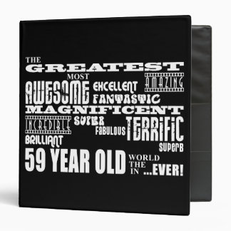 59th Birthday Party Greatest Fifty Nine Year Old Binder