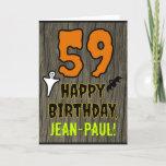 [ Thumbnail: 59th Birthday: Spooky Halloween Theme, Custom Name Card ]