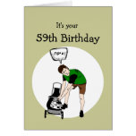 59th Fifty-nine Birthday Funny Lawnmower Insult Greeting Card