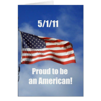 5/1/11 Proud to be an American! Card