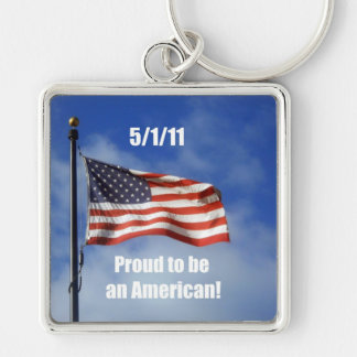 5/1/11 Proud to be an American! Keychain