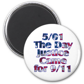 5/1 Day Justice Came for 9/11 2 Inch Round Magnet
