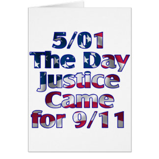 5/1 Day Justice Came for 9/11 Card