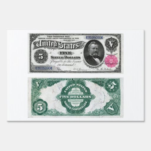 $5 Banknote Silver Certificate Series 1891 Lawn Signs