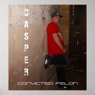 5, CASPER, CONVICTED FELON POSTER