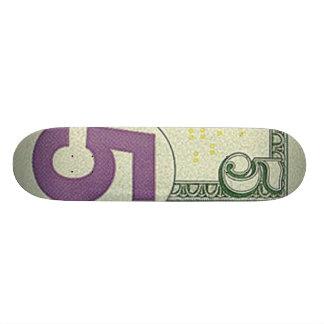 5 Dollar Bill Skateboard Pro