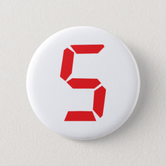 5 five  red alarm clock digital number pinback button