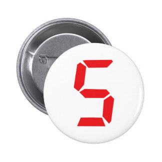 5 five  red alarm clock digital number pinback button