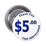 $5 gracias abotonar pin