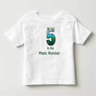 5 is the magic number toddlers T-shirt