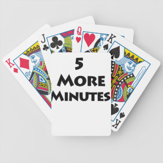 5 More Minutes Bicycle Playing Cards