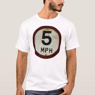 5 mph T-Shirt