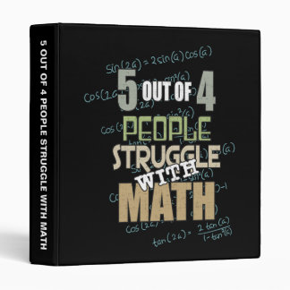 5 out of 4 People Struggle With Math - Novelty Binder