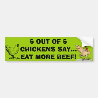 5 Out Of 5 Chickens Say Bumper Sticker Car Bumper Sticker