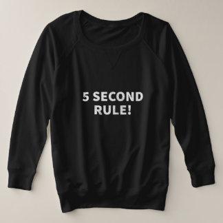5 Second Rule Plus Size Sweatshirt