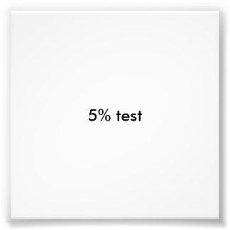 5 % test photo print