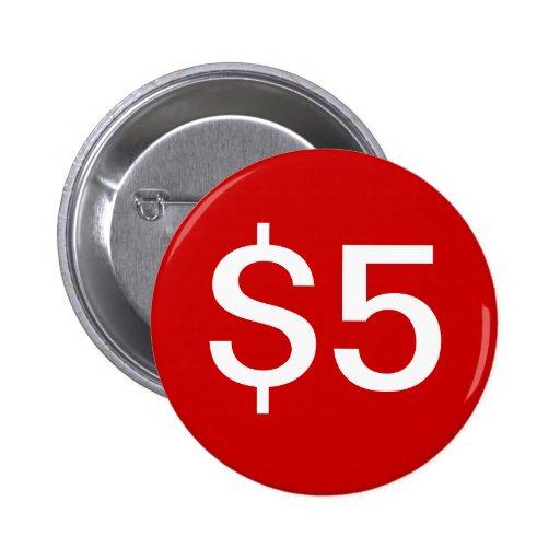 $5 vendedores/botón de las ventas pin redondo 5 cm