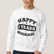 5 Year Happy Marriage Sweatshirt