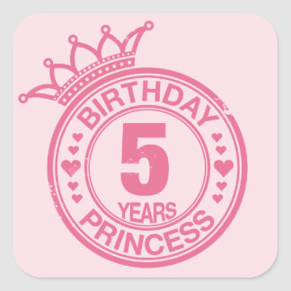5 years - Birthday Princess - pink Square Sticker