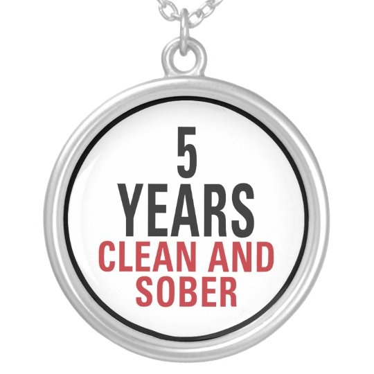 5 Years Clean and Sober Silver Plated Necklace