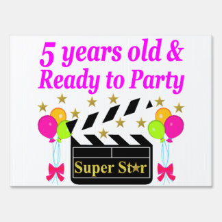 5 YEARS OLD AND READY TO PARTY MOVIE STAR DESIGN YARD SIGN