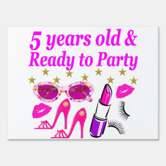 5 YEARS OLD AND READY TO PARTY PRINCESS DESIGN SIGN