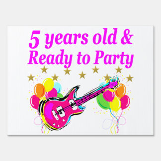 5 YEARS OLD AND READY TO PARTY ROCK STAR YARD SIGN