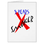 5 Years Red X-smoker Greeting Cards