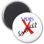 5 Years Red X-smoker Magnets