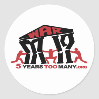 5 Years Too Many Round Sticker