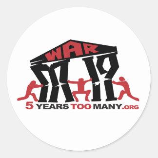5 Years Too Many Round Sticker