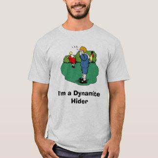 5FCE6-hide-and-go-seek, I'm a Dynamite Hider T-Shirt