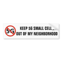 5G, Not in My Neighborhood bumper sticker