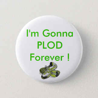 5k-as-stitching, I'm Gonna PLOD Forever ! Button