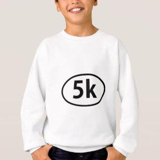 5k sweatshirt