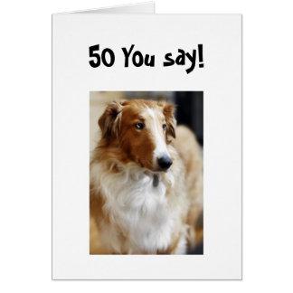 5O YOU SAY! CARD