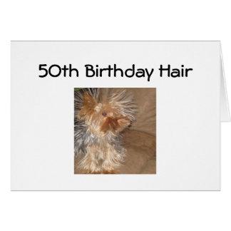"""5Oth BIRTHDAY HAIR"" Greeting Card"