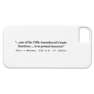 5th Amendment Ohio v Reiner 532 U.S. 17 (2001) iPhone SE/5/5s Case