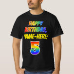 [ Thumbnail: 5th Birthday — Bold, Fun, Rainbow 5, Custom Name T-Shirt ]