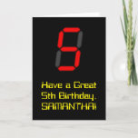 "[ Thumbnail: 5th Birthday: Red Digital Clock Style ""5"" + Name Card ]"