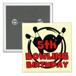 5th Bowling Birthday Tshirts and Gifts Pins