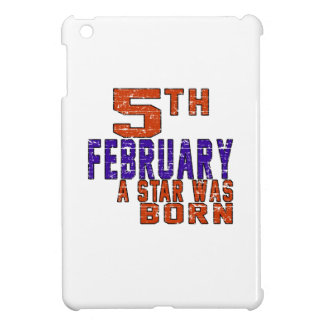 5th February a star was born iPad Mini Covers