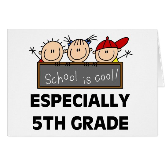 5th Grade School is Cool Card