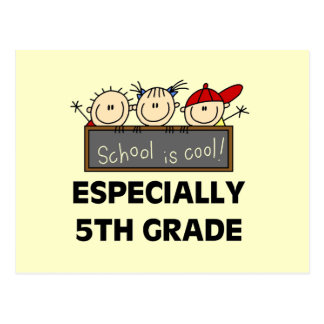 5th Grade School is Cool Tshirts and Gifts Postcard